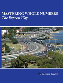 Bezerra-Nader, Mastering Whole Numbers the Expressway, 2e